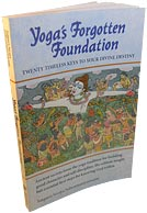 Yoga's Forgotten Foundation