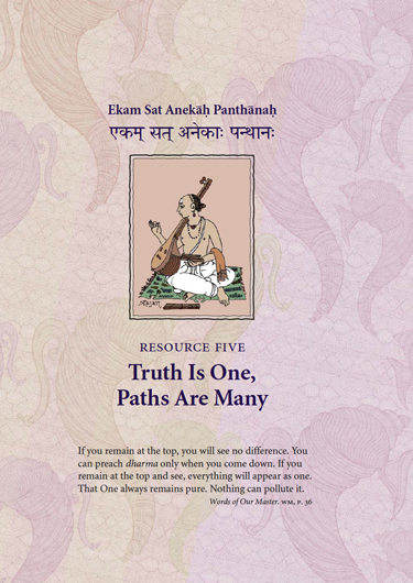 Truth is One, Paths are Many